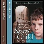 Secret Child   Gordon Lewis,Andrew Crofts