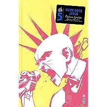 Punk Rock Jesus : édition anniversaire 5 ans