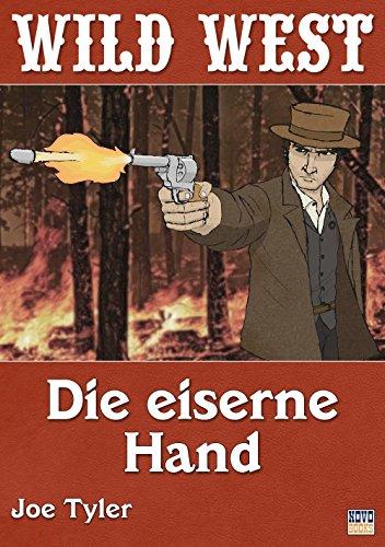 Die eiserne Hand (Western 9) (German Edition)