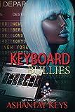 Keyboard Bullies