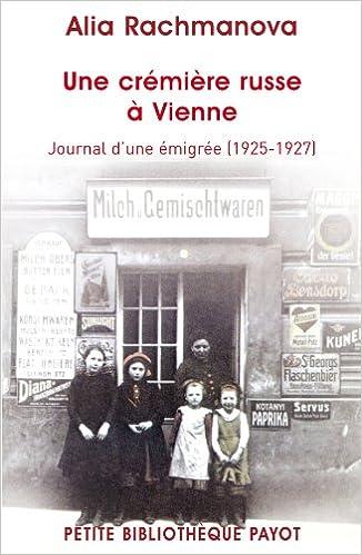 Livres gratuits Une crémière russe à Vienne. Journal d'une émigrée (1925-1927) pdf epub
