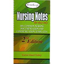 Nursing Notes the Easy Way:100+ Common Nursing Documentation and Communication Templates