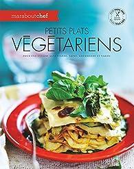 Petits plats végétariens par  Marabout