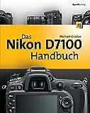 Das Nikon D7100 Handbuch