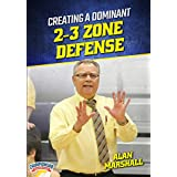 Creating a Dominant 2-3 Zone Defense