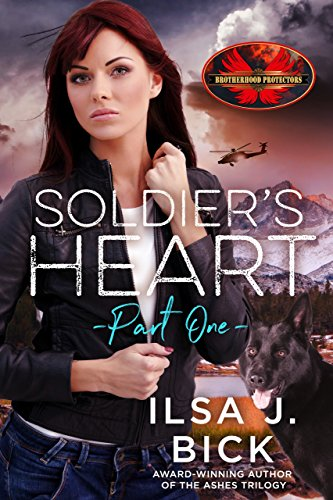 Soldiers Heart Part One Brotherhood Protectors World Kindle