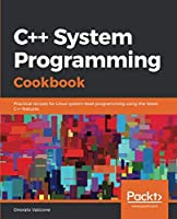 C++ System Programming Cookbook Front Cover