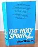 The Holy Spirit, John F. Walvoord, 0310340608