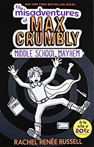The Misadventures of Max Crumbly 2: Middle School Mayhem (2)