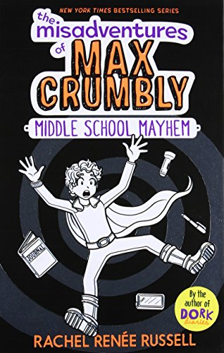 Max Graphic - The Misadventures of Max Crumbly 2: Middle School Mayhem
