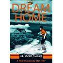 The Dream Home (Pinewood Bay Mystery Book 1)