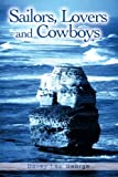 Sailors, Lovers and Cowboys, Davey George, 0595182372