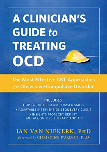 - A Clinician's Guide to Treating OCD: The Most Effective CBT Approaches for Obsessive-Compulsive Disorder (New Harbinger Made Simple)