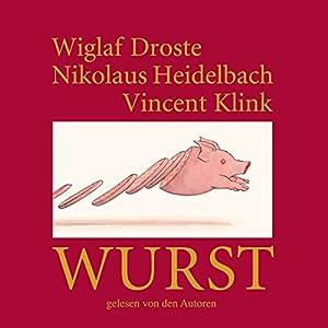 Wurst Hörbuch