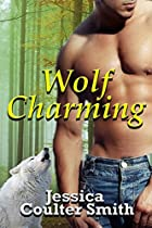 Wolf Charming (iron Hills Pack Book 1)