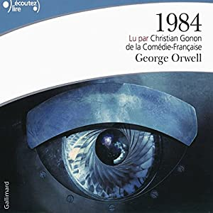 1984 Audiobook by Georges Orwell Narrated by Christian Gonon