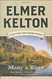 Many a River, Elmer Kelton, 0765320509