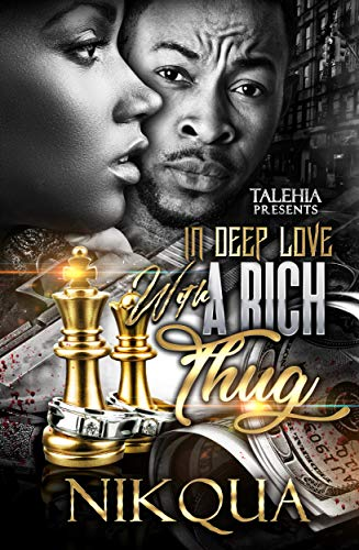 Search : In Deep Love With A Rich Thug