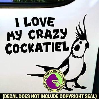 CRAZY COCKATIEL LADY Vinyl Decal Sticker A