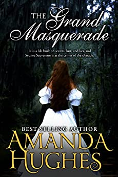 The Grand Masquerade (Bold Women of the 19th Century Series) by [Hughes, Amanda]