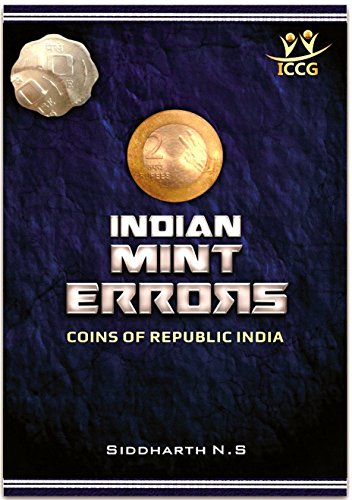 Indian Mint Errors: Error Coins Of Republic India (1st  Edition)