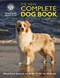 The New Complete Dog Book, American Kennel Club, 162187091X