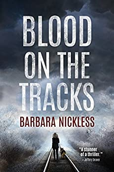 Blood on the Tracks (Sydney Rose Parnell Series Book 1) by [Nickless, Barbara]