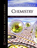 Encyclopedia of Chemistry (Facts on File Science Dictionary)