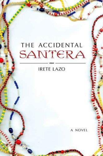 The Accidental Santera: A Novel