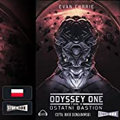 Ostatni bastion (Odyssey One 3) | Evan Currie