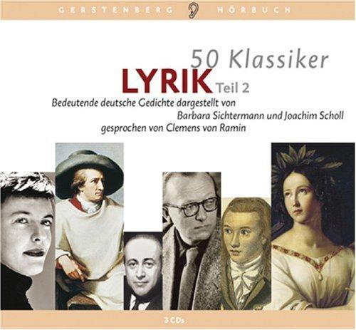 50 Klassiker Lyrik 2 Bedeutende Deutsche Gedichte 3 Cds