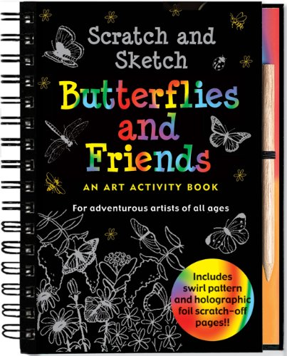 (Scratch and Sketch Butterflies and Friends (Art Activity Book) (Scratch & Sketch))