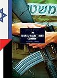 The Israeli-Palestine Conflict, Rachel Hanel, 1583415483