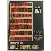 Contract Bridge Team World Championship, May 6-17, 1971
