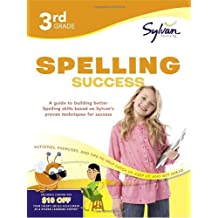 3rd Grade Spelling Success: Activities, Exercises, and Tips to Help Catch Up, Keep Up, and Get Ahead