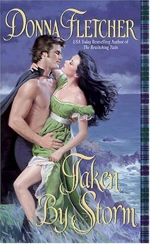 Taken By Storm (Scottish Duo Book 1) by [Fletcher, Donna]