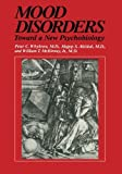 img - for Mood Disorders: Toward a New Psychobiology (Critical Issues in Psychiatry) by Peter C. Whybrow (2011-11-11) book / textbook / text book