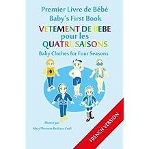 Premier Livre de Bébé - Vêtements de Bébé pour les Quatre Saisons (Baby's First Book (FRENCH VERSION) 8)