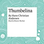 Thumbelina   Hans Christian Andersen