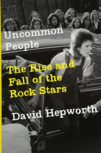 Book About Stars (Uncommon People: The Rise and Fall of The Rock Stars)