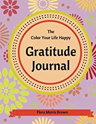 The Color Your Life Happy Gratitude Journal