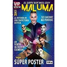 VIP Show No. 1: Maluma (Spanish Edition)