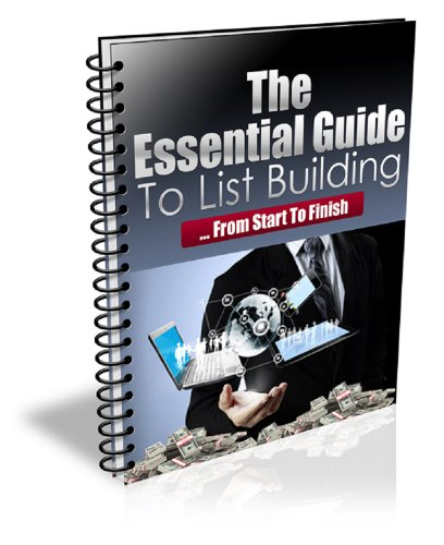 Essential Guide To List Building, From Start To Finish