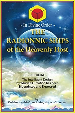 The Radionnic Ships of the Heavenly Host