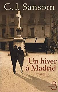 Un hiver à Madrid, Sansom, C. J.