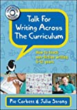 Talk for Writing across the Curriculum: How to teach non-fiction writing 5-12 years