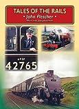 Tales of the Rails: John Fletcher Main Line Footplateman