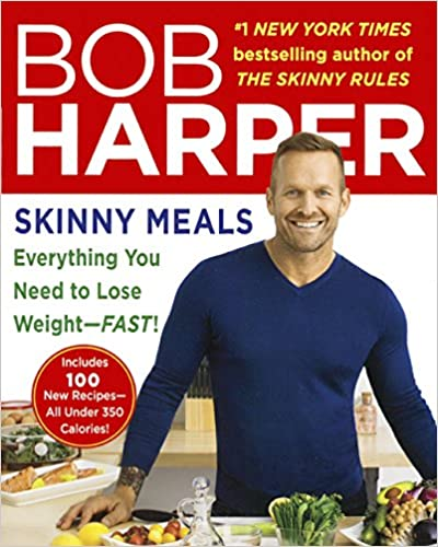 Skinny Meals: Everything You Need to Lose Weight -- Fast!