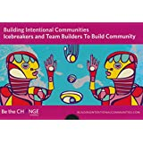 Icebreakers and Team Builders to Build Community