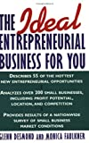 The Ideal Entrepreneurial Business for You, Glenn Desmond and Monica Faulkner, 0471118133